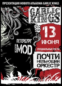 13/06- GARLIC KINGS@ MOD